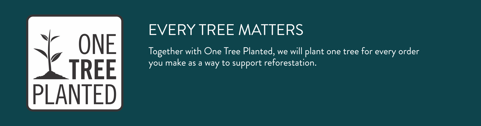 one tree planted banner